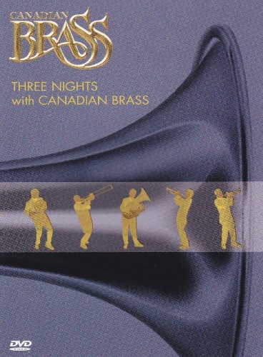 Three Nights with Canadian Brass