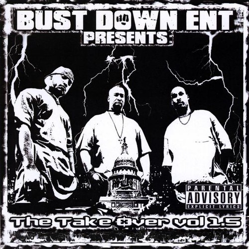 Bust Down Ent: Take Over 1.5 /  Various