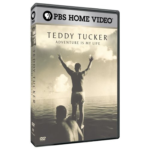 Teddy Tucker: Adventure in My Life