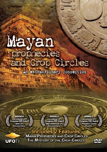 Mayan Prophecies & Crop Circles