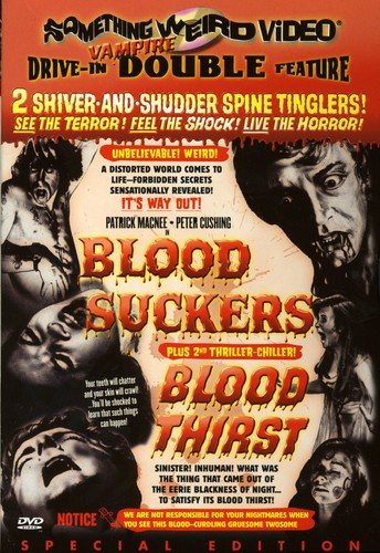 Blood Suckers & Blood Thirst