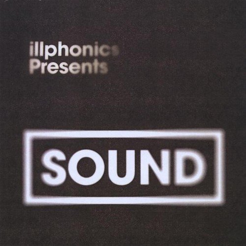 Illphonics Presents Sound