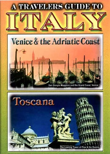Italy - Venice & the Adriatic Coast & Toscana