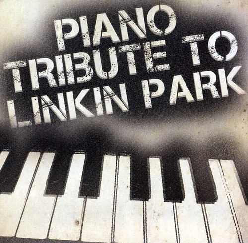 Piano Tribute to Linkin Park /  Various