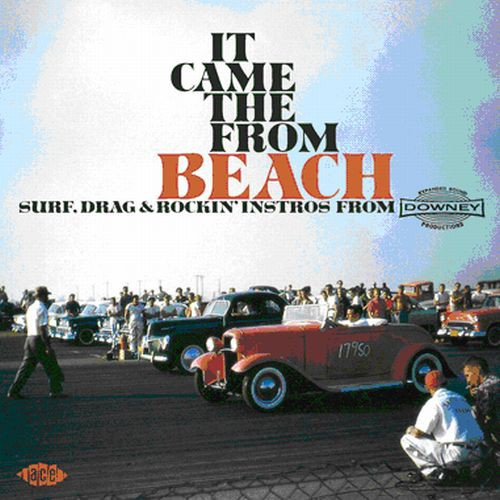 It Came from the Beach: Surf Drag & Rockin Instros [Import]