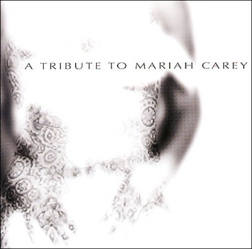 Tribute to Mariah Carey /  Various