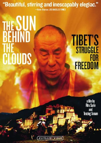 Sun Behind the Clouds: Tibet's Struggle for