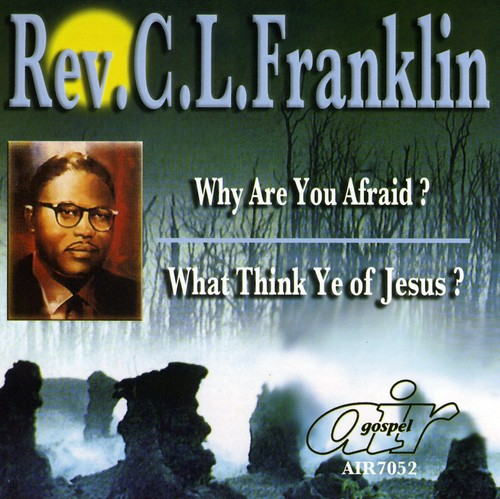 Why Are You Afraid /  What Think Ye of Jesus