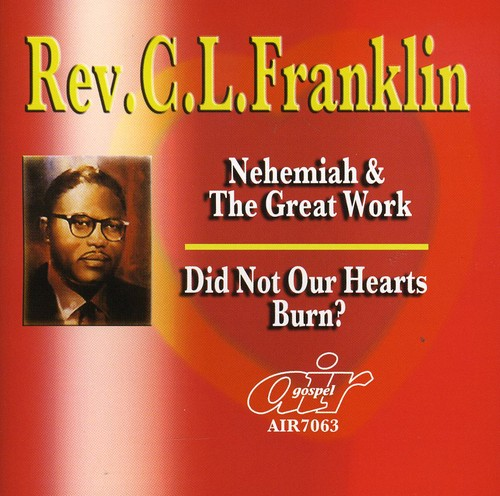 Nehemiah & Great Work /  Did Not Our Hearts Burn