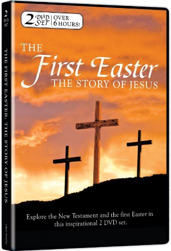 First Easter: Story of Jesus