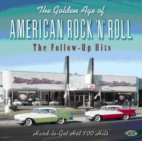 Golden Age of American Rock & Roll: Follow Up Hits [Import]