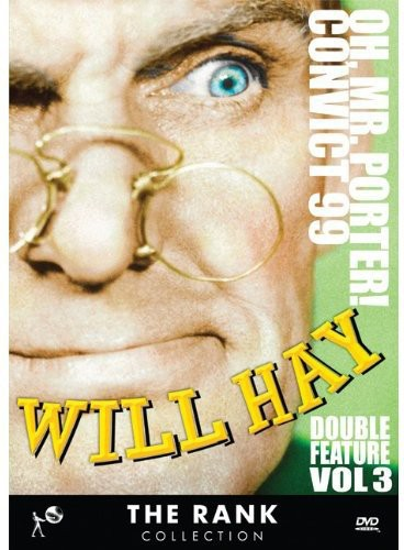 Will Hay 3: Oh Mr Porter & Convict 99