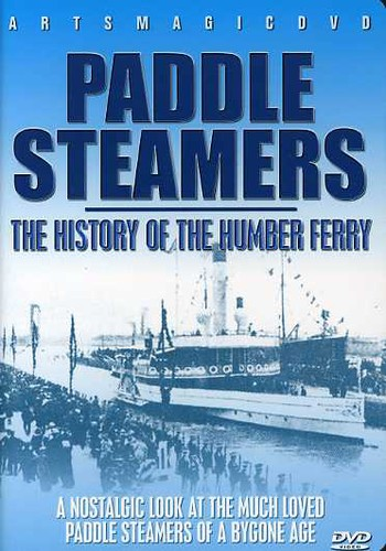 Paddle Steamers: History of the Humber Ferry