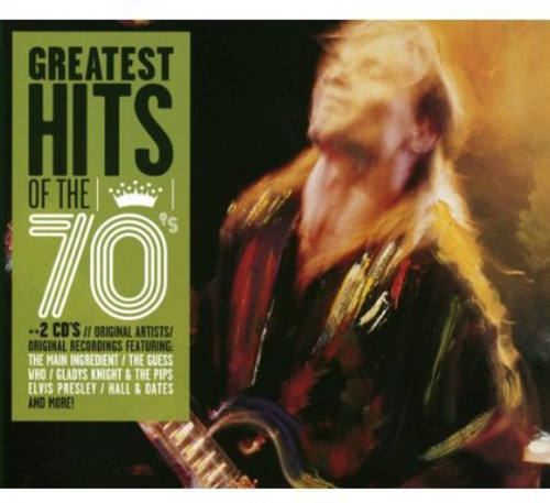 Greatest Hits of the 70's /  Various