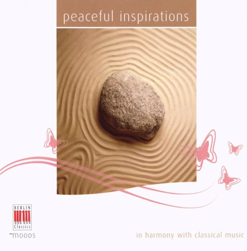 Peaceful Inspirations: In Harmony Classical Music