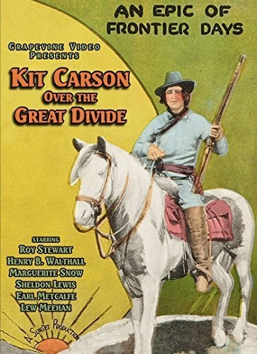 Kit Carson Over the Great Divide (1925)