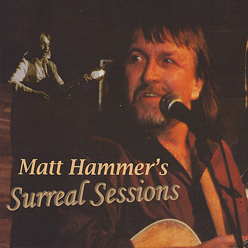 Matt Hammer's Surreal Sessions