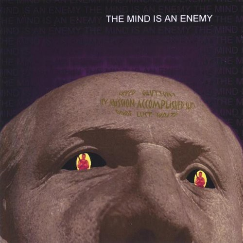 Mind Is An Enemy