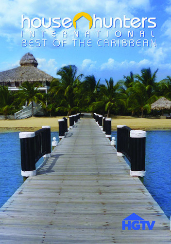 House Hunters International: Best Of The Caribbean, Vol. 1