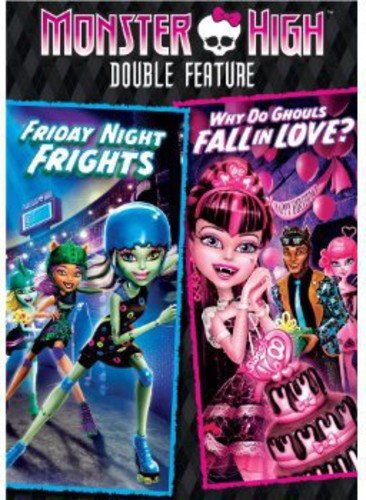 Monster High: Friday Night Frights /  Why Do Ghouls