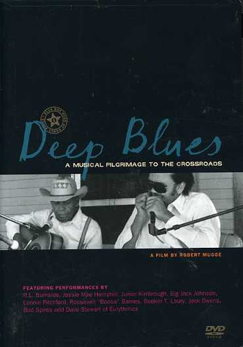 Deep Blues: Musical Pilgrimage to the Crossroads