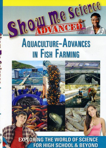 Aquaculture: Advances in Fish Farming