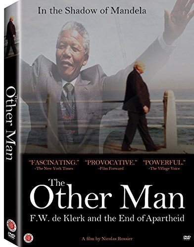 Other Man: F.W. De Klerk & the End of Apartheid