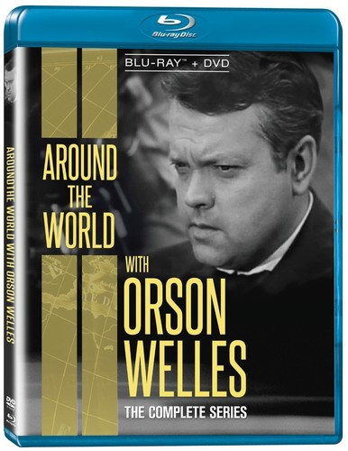 Around the World with Orson Welles: The Complete
