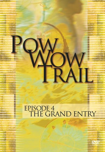 Pow Wow Trail 4: Grand Entry /  Various