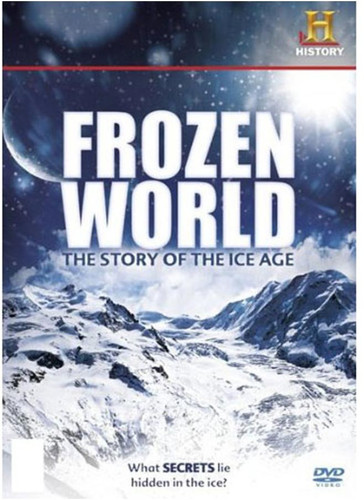 Frozen World: Story of the Ice Age