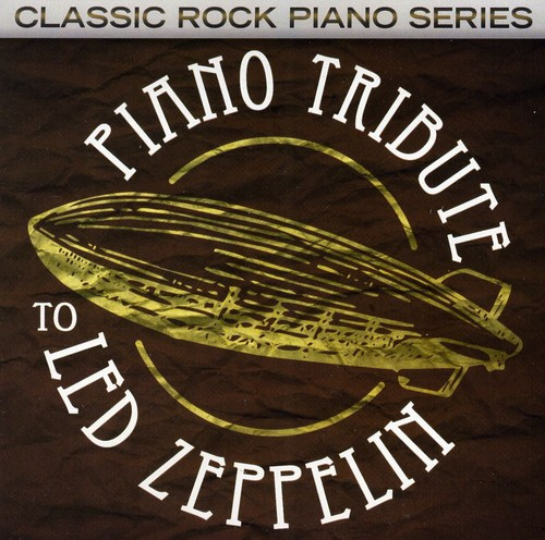 Piano Tribute to Led Zeppelin /  Various