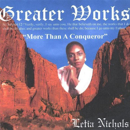 Greater Works-More Than a Conqueror