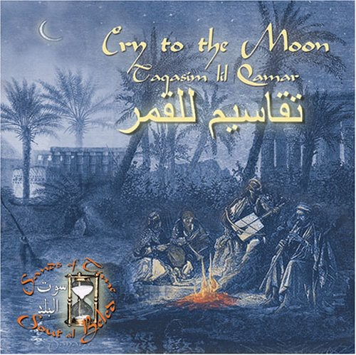 Cry to the Moon-Taqasim Lil Qamar