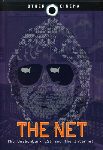 Net: The Unabomber LSD & the Internet