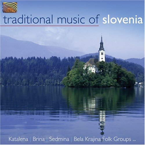 Traditional Music of Slovenia /  Various