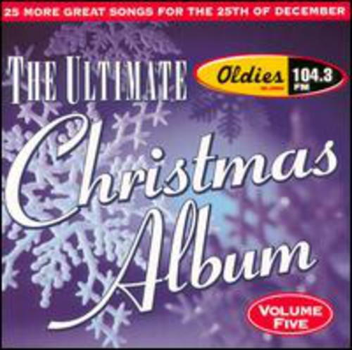 Ultimate Christmas Album 5: WJMK Oldies 104.3 /  Various