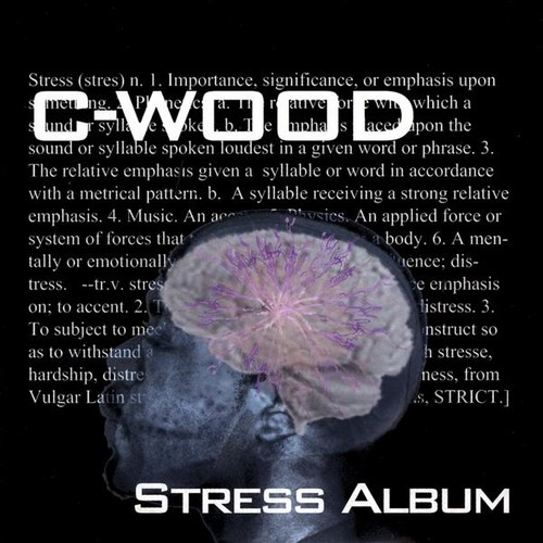 C-Wood : Stress Album