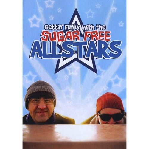 Gettin Funky with the Sugar Free Allstars