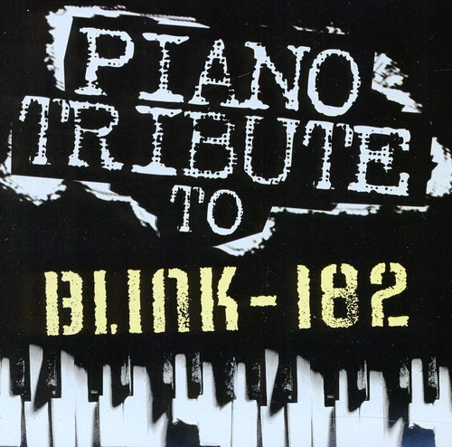 Piano Tribute to Blink 182 /  Various