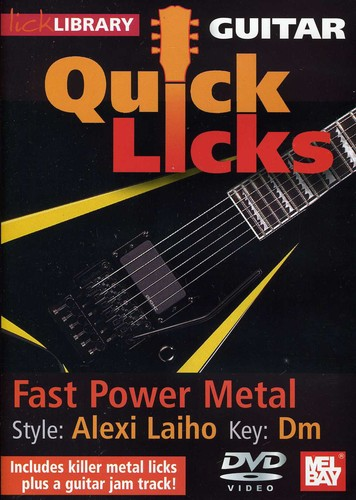 Quick Licks for Guitar: Alexi Laiho-Fast Power