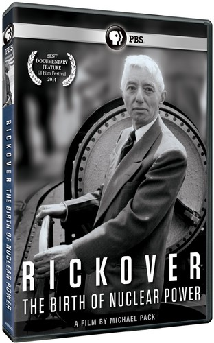 Rickover the Birth of Nuclear Power