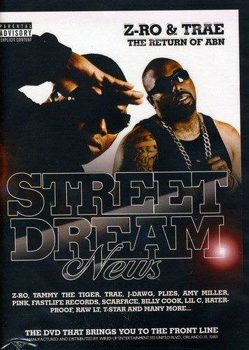 Street Dreams: Zro & Trae /  Various