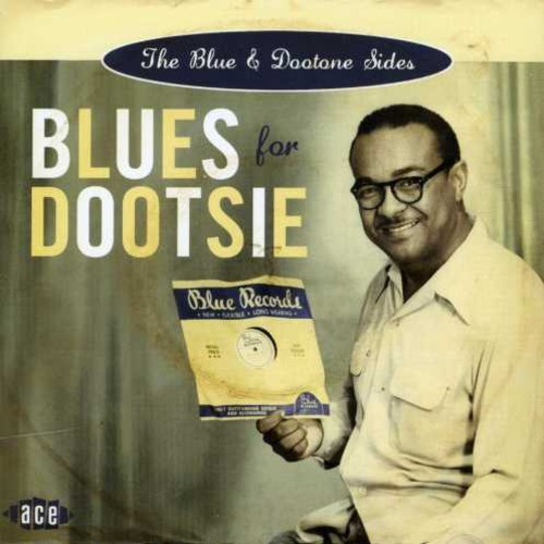 Blues for Dootsie: The Blue & Dootone Sides /  Various [Import]