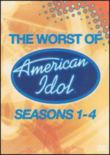 Worst of American Idol Seasons 1-4