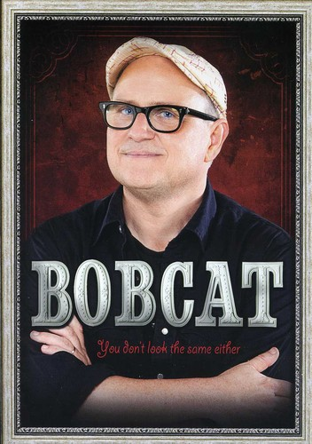 Bobcat Goldthwait: You Don't Look Same Either