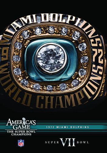 NFL America's Game: 1972 Dolphins (Super Bowl Vii)
