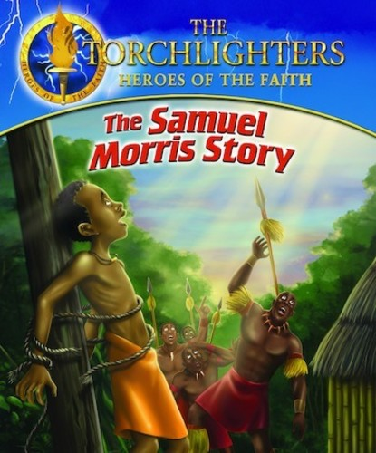The Torchlighters: The Samuel Morris Story