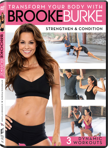 Transform You Body with Brooke Burke: Strengthen