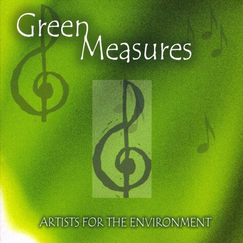 Green Measures: Artists for the Environment /  Various