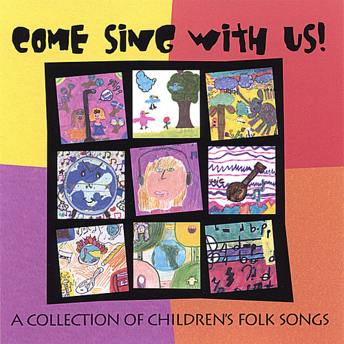 Come Sing with Us: Collection of Children's Folk S